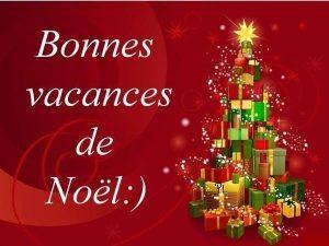 """Bonnes vacances de Noël"""